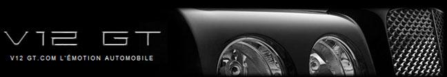 V12 GT - L'émotion automobile
